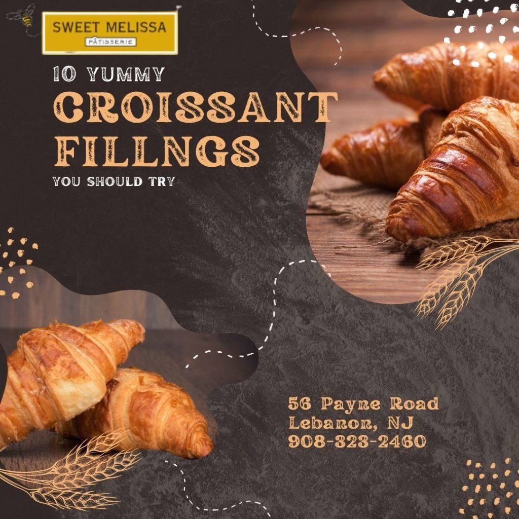 10 yummy croissant fillings from sweet melissa patisserie